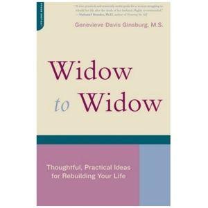 Widow to Widow by Genevieve Ginsburg M.S.